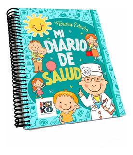 Cuaderno Pediátrico Mi Diario De Salud 3ra Edición