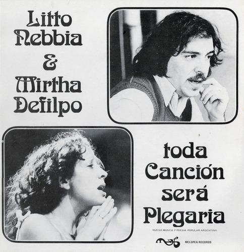 Litto Nebbia & M. Defilpo - Toda Canción Será Plegaria - Lp