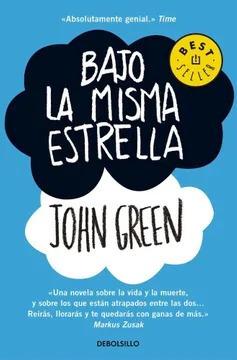 Bajo La Misma Estrella / John Green