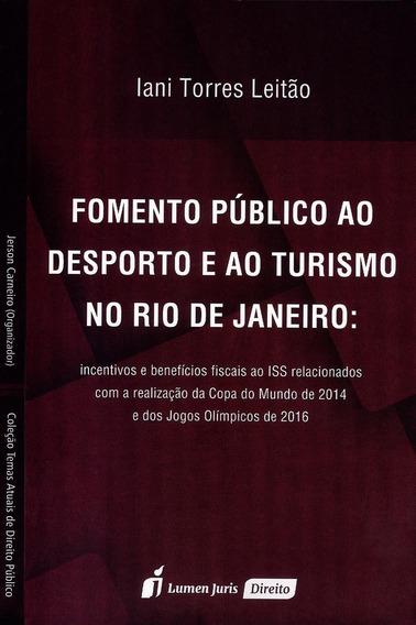 Fomento Público Ao Desporto E Ao Turismo No Rio De Janeiro