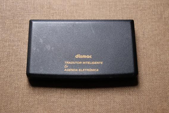 Tradutor Inteligente E Agenda Eletrônica Dismac