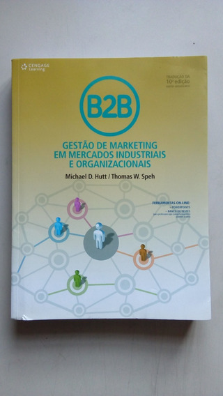 Livro B2b Gestão De Marketing Em Mercados Industriais...