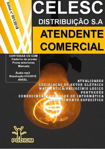 Apostila Concurso Celesc Atendente Comercial + Cortesias