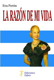 La Razón De Mi Vida. Ediciones Fabro