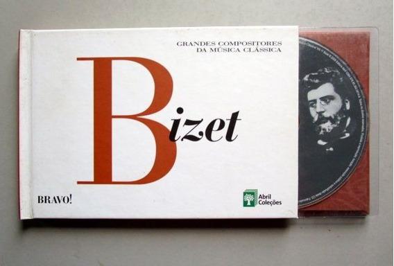 Bizet - 11 - Bravo! - Grandes Compositores