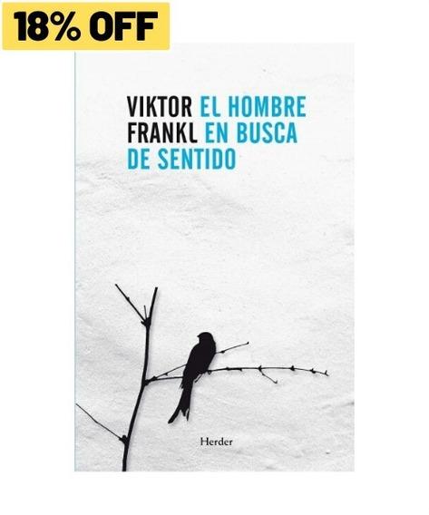 El Hombre En Busca De Sentido » Viktor Frankl