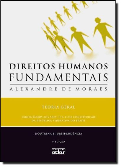 Livro - Direitos Humanos Fundamentais: Teoria Geral
