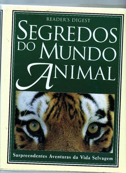 Segredos Do Mundo Animal Seleções Readers Digest