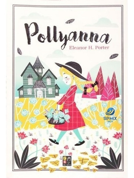 Livro Juvenil Pollyana - Eleanor H. Porter