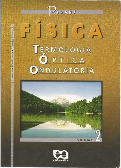 Livro Física Volume 2 + Resolução Dos Exercícios, Paraná