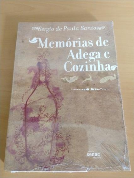 Memórias De Adega E Cozinha (livro N.o.s.)