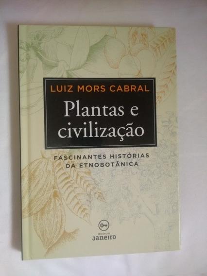 Livro Plantas E Civilização
