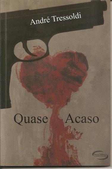Livro Quase Acaso - Andre Tressoldi (novo)