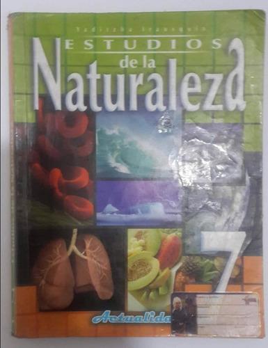 Estudios De La Naturaleza 7mo Yaditzha Irausquín Actualidad