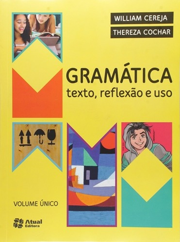 Gramática Texto Reflexão E Uso Vol. Únic William Cereja E T
