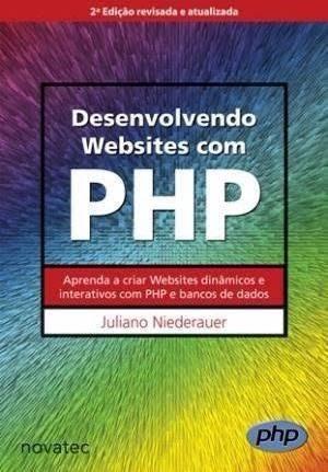 Desenvolvendo Websites Com Php - Juliano Niederauer