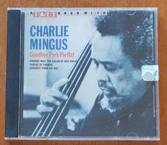 Cd Charlie Mingus - Goodbye Pork Pie Hat