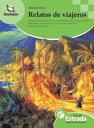 Imagen 1 de 2 de Relatos De Viajeros - Azulejos Verde - Varios Autores