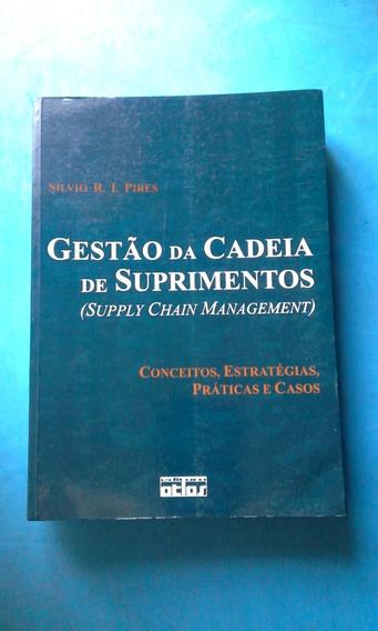 Livro : Gestão Da Cadeia De Suprimentos