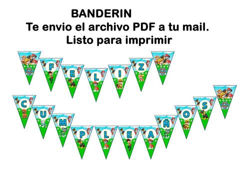 Banderin Paw Patrol Para Imprimir. Se Envia Pdf Por Mail