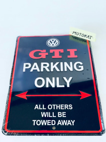 Placa Carro Volkswagen Parking Only Vw Gti Golf Tsi Original