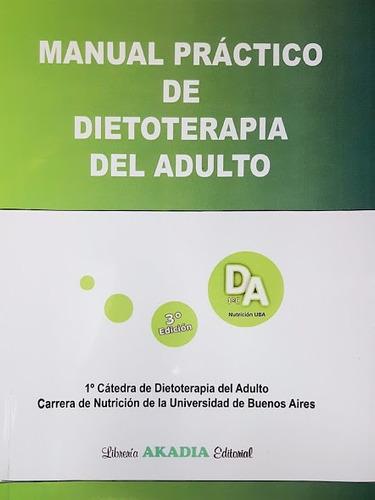 Torresani Manual Práctico De Dietoterapia Del Adulto 3º/2017