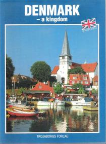 Denmark A Kingdon - Viagens, Turismo E Cultura