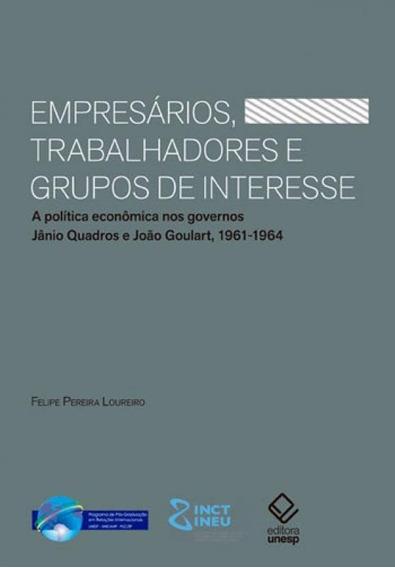 Empresarios, Trabalhadores E Grupos De Interesse