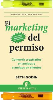 El Marketing Del Permiso, Seth Godin + 2 Resaltadores