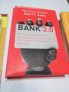 Bank 2.0 Brett King How Customer Behaviour & Technology Chan