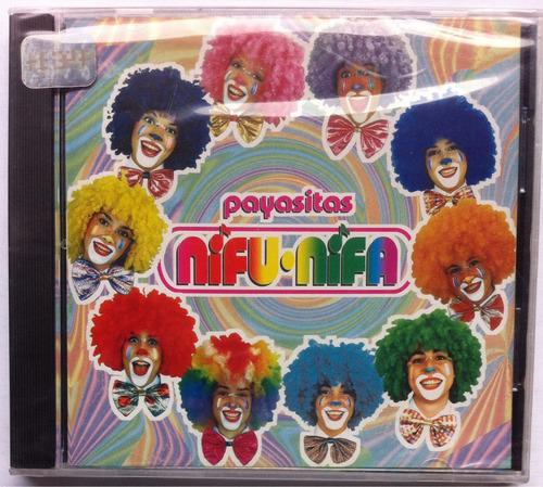 Payasitas Nifu Nifa. Cd Original, Nuevo