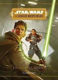 Imagen 1 de 2 de En La Oscuridad Star Wars The High Republic