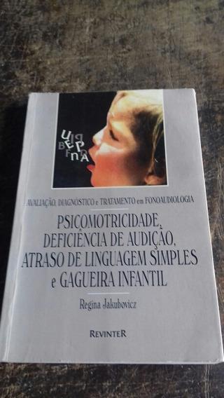 Fonoaudiologia/psicomotricidade/gagueira