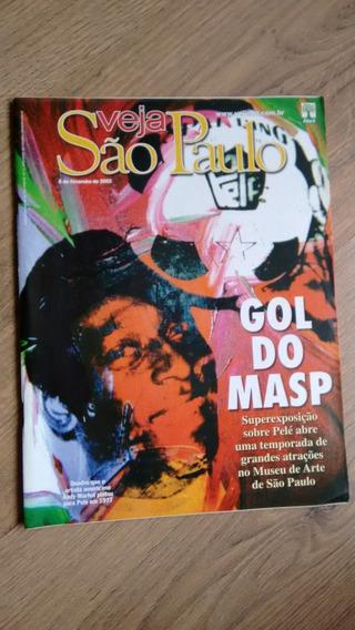 Revista Veja São Paulo 5 Pelé Masp Museu Arte Política N135