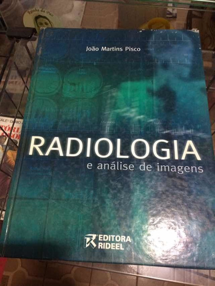 Livro: Radiologia E Análise De Imagens