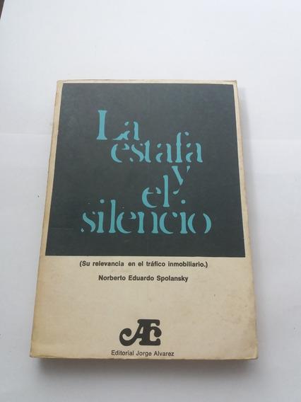 713 - La Estafa Y El Silencio