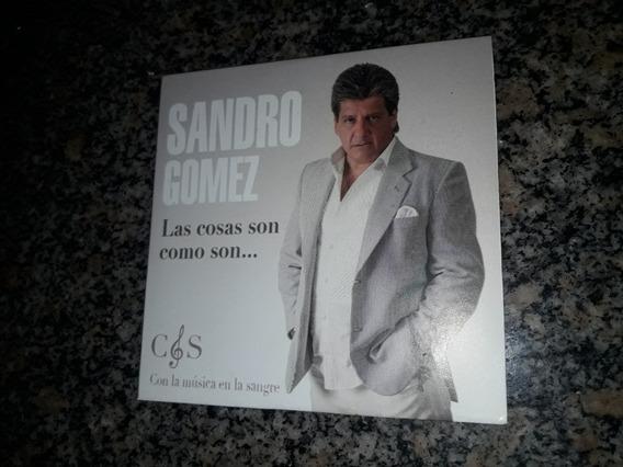 Cd Sandro Gomez - Las Cosas Como Son...