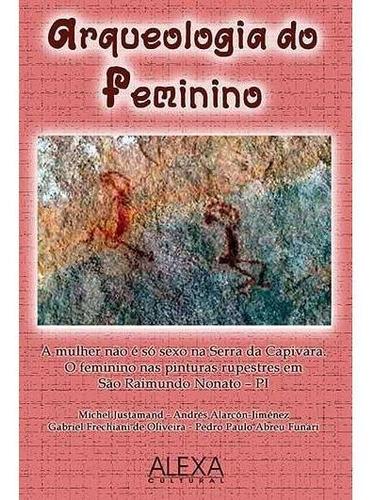 Arqueologia Do Feminino