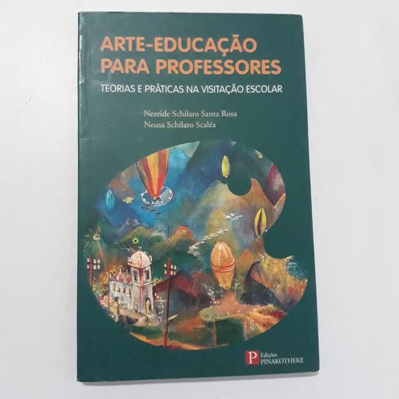 Arte-educação Para Professores Teoria E Práticas