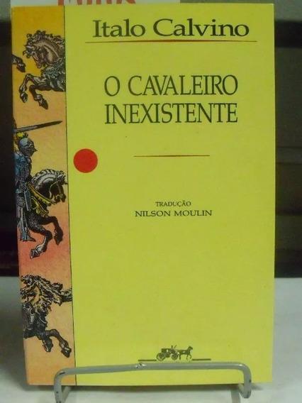 Livro Italo Calvino O Cavaleiro Inexistente