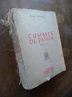 Henry Bellamann - Cumbres De Pasión