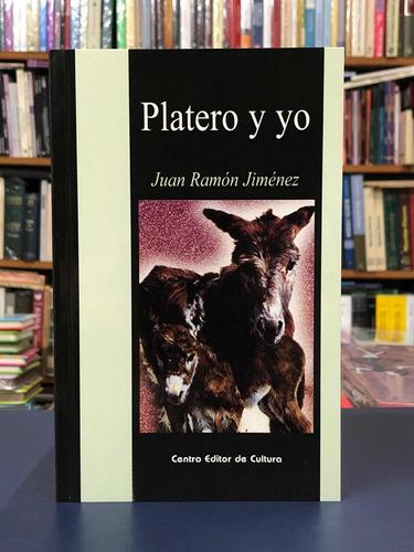 Platero Y Yo - Juan Ramón Jiménez - Cec