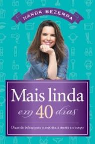 Mais Linda Em 40 Dias - Thomas Nelson