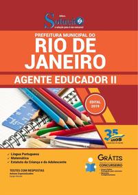 Apostila Rio De Janeiro Rj 2019 Agente Educador Il- Completa