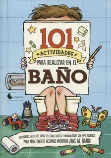 101 Actividades Para Realizar En El Baño - Aa.vv