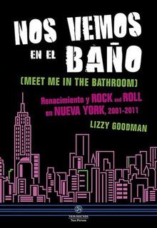 Nos Vemos En El Baño (meet Me In The Bathroom) - Lizzi Goodm