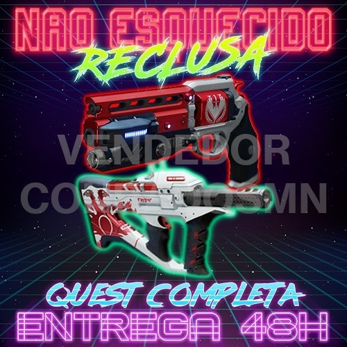 Não Esquecido + Reclusa Gratis - Destiny Pc, Ps4, Xbox