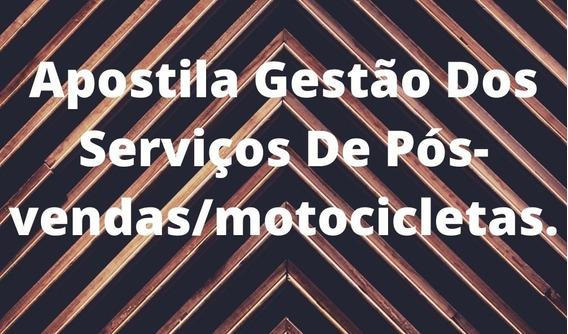 Apostila Gestão Dos Serviços De Pós-vendas/motocicletas.