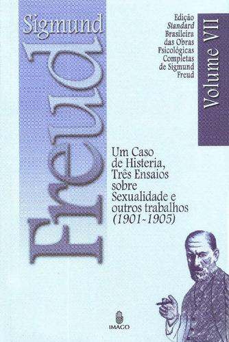 Caso De Histeria, Tres Ensaios Sobre Sexualidade, Um - Vol.