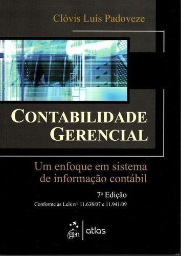 Contabilidade Gerencial: Um Enfoque Em Sistema De Informação